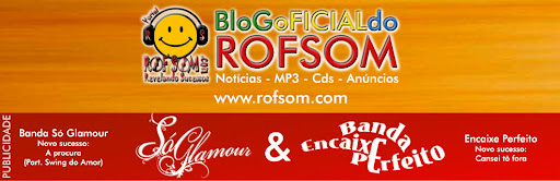 BLOG OFICIAL DO ROFSOM
