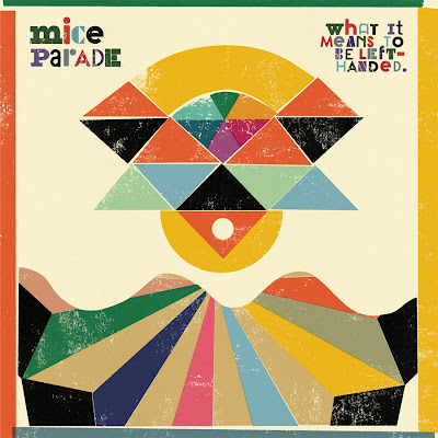 mice+parade Mice Parade - What It Means To Be Left-Handed [7.5]