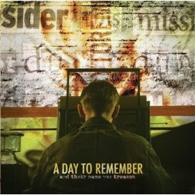 A Day To Remember - And Their Name Was Treason 2005
