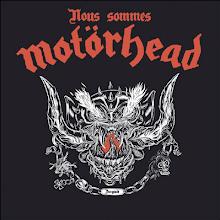Nous sommes Motörhead.