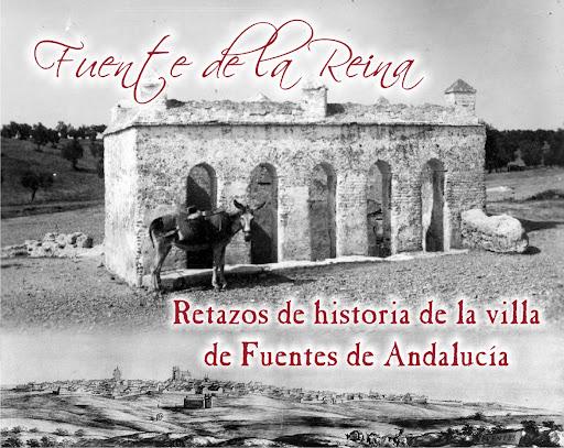 Retazos de historia de Fuentes de Andalucía