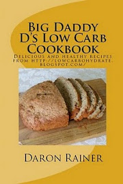 Big Daddy D&#39;s Low Carb Cookbook