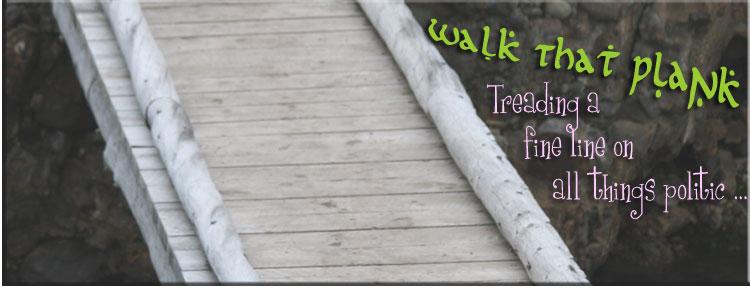 Walk That Plank