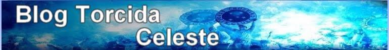Blog Torcida Celeste - Absolutamente tudo sobre notícias do Cruzeiro.