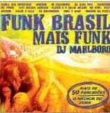 Dj Marlboro – Funk Brasil Mais Funk
