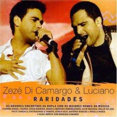Zeze Di Camargo e Luciano – Raridades
