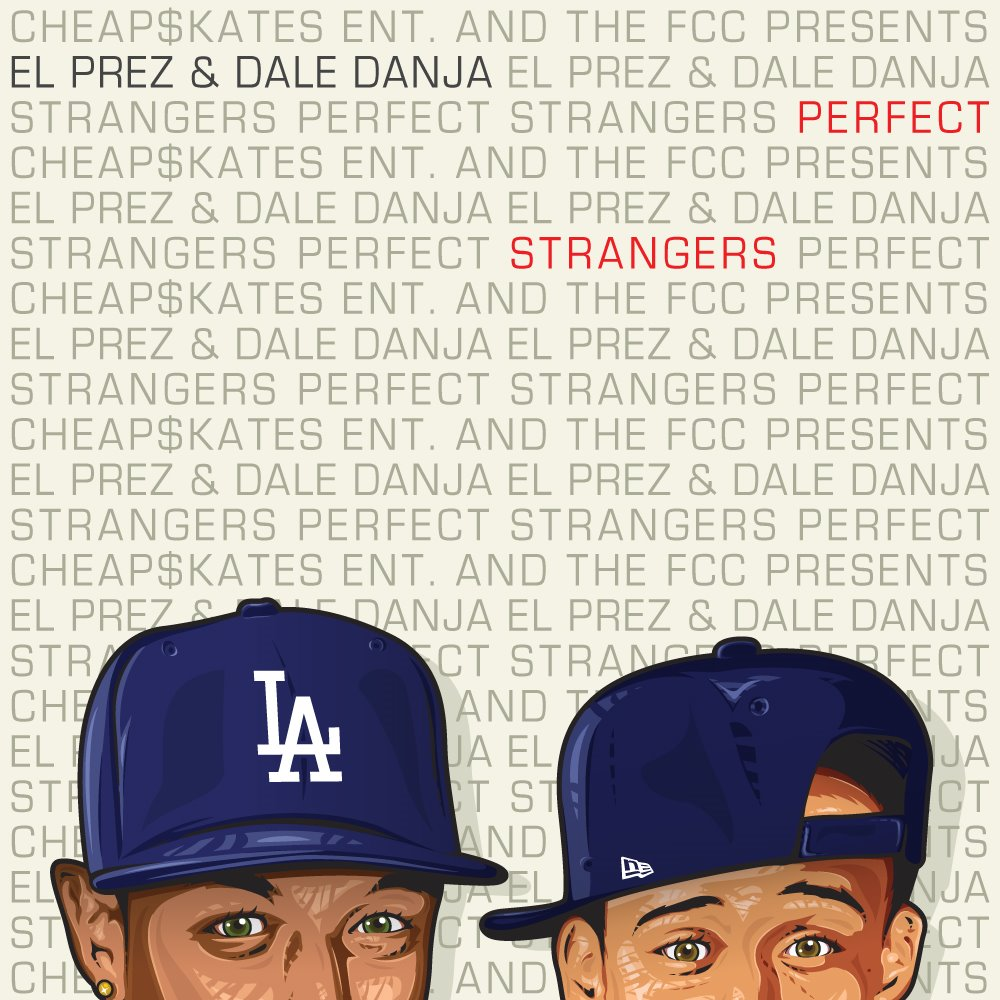 El Prez and Dale Danja Perfect Strangers EP