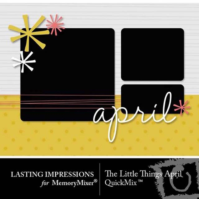 Little Things Project memory mixer April artwork digital scrapbook