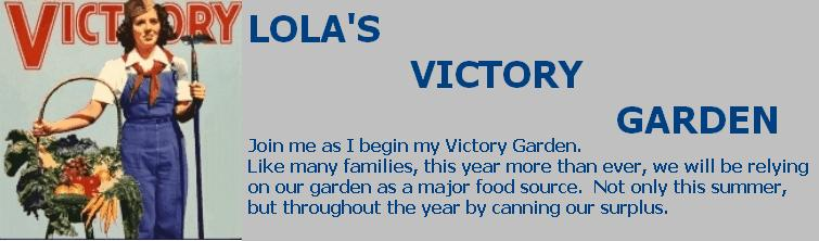 Lola's Victory Garden