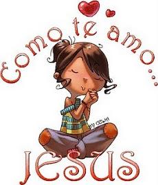 Como te amo JESUS!