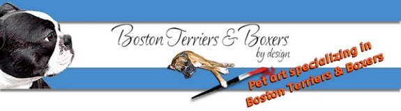 Boston Terriers and Boxers by Design - What's New!