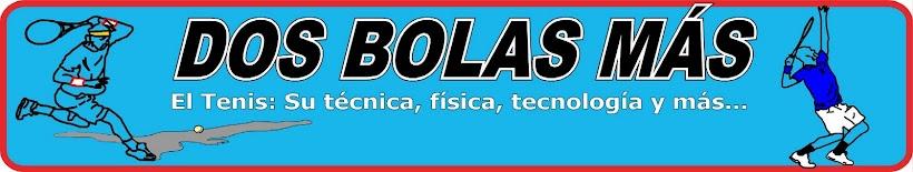 DOS BOLAS MAS