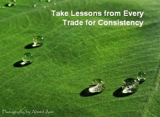 take lessons from every trade for consistency