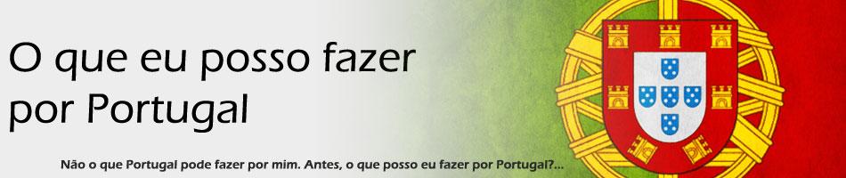 O que eu posso fazer por Portugal