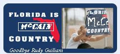 Rudy Giuliani Florida was Rudy Country Now John McCain Country