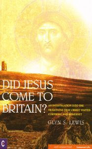 Did Jesus Come To Britain cover