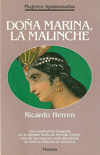 la malinche essay La (doña marina) malinche la malinche was one of the key players in the 16th century conquest of mexico by spanish conquistadores however little is known about malinche's life before or after the years of the spanish conquest in the 1520s.