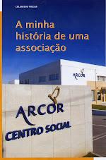 Revista da ARCOR - A minha história de uma associação