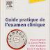 Télécharger gratuitement : Guide pratique de l'examen clinique