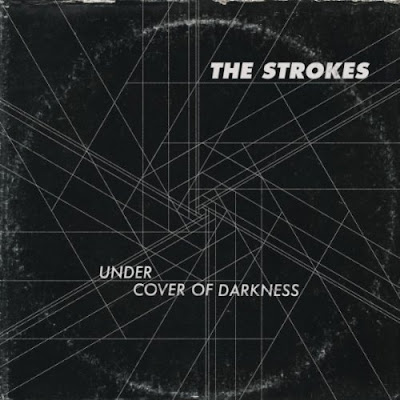The Strokes - Under Cover Of The Darkness / Apercu du nouveau single