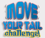 The 'Move Your Tail' Challenge. Click to learn more...