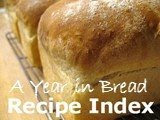 A Year in Bread index of recipes