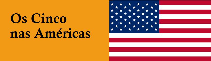 Os cinco nas Américas