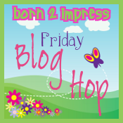 Blog hop Born 2 impress