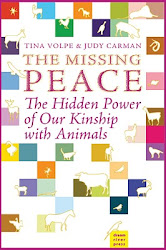 The Missing Peace: The Hidden Power of Our Kinship with Animals