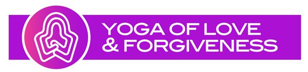 Replenish Your Powerful Self with Yoga of Love and Forgiveness