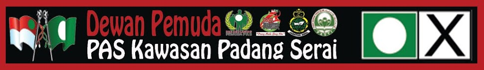 .::Blog Dewan Pemuda PAS Kawasan Padang Serai::.