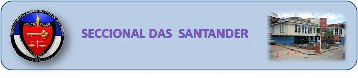 SECCIONAL DAS SANTANDER