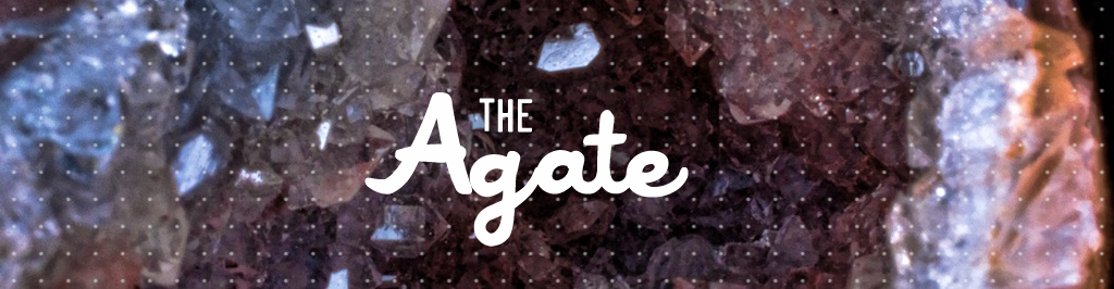 The Agate