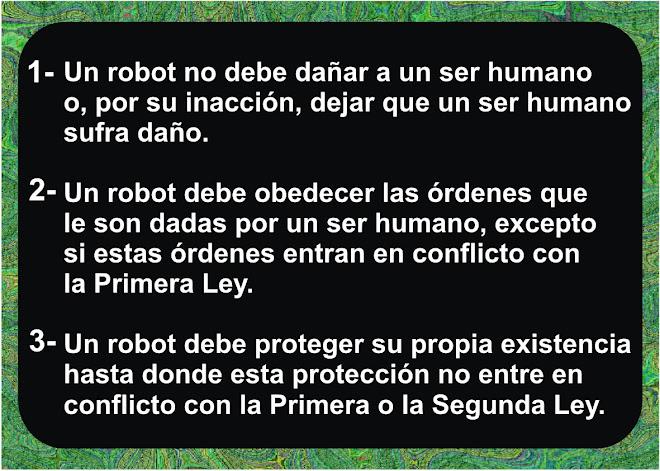 LAS 3 LEYES DE LA ROBOTICA