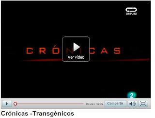 crónicas transgénicos rtve.es