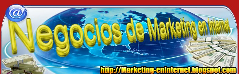 """""""Negocios y Marketing en Internet"""""""