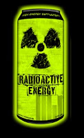 Radioactive Energy Drink