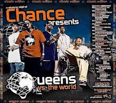 "Dj Chance Presents ""Queens Vs. The World"""