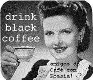 """Oferta da Mírian (Blog """"Café com Poesia!"""")"""