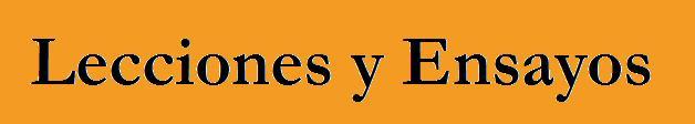 LECCIONES Y ENSAYOS