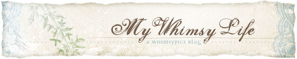 My Whimsy Life