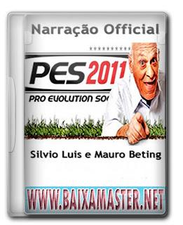 Baixar Narração Oficial PES 2011 Silvio Luiz e Mauro Beting: Download Grátis