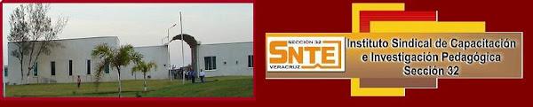 Instituto Sindical de Capacitación Sindical e Investigación Pedagógica de la Sección 32 del SNTE