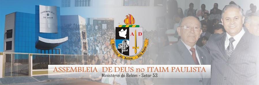 Assembleia de Deus no Itaim Paulista - Ministério do Belém - Setor 53