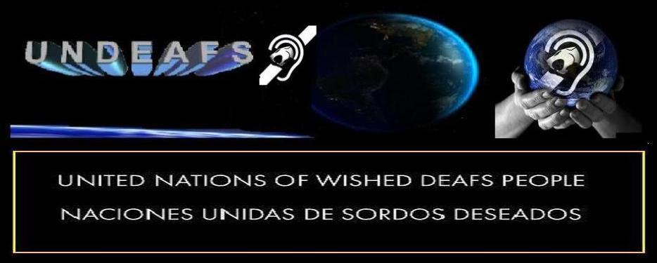 UNDEAFS / Sordos Deseados