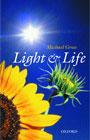 light and life