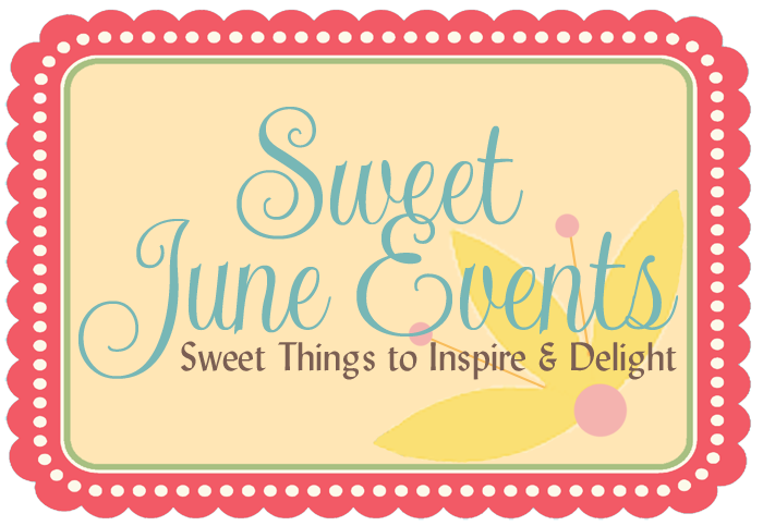 The Sweetest Things by Sweet June Events