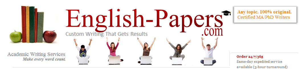 English Papers, English Essays, Custom Papers and Essays,  College Term Papers