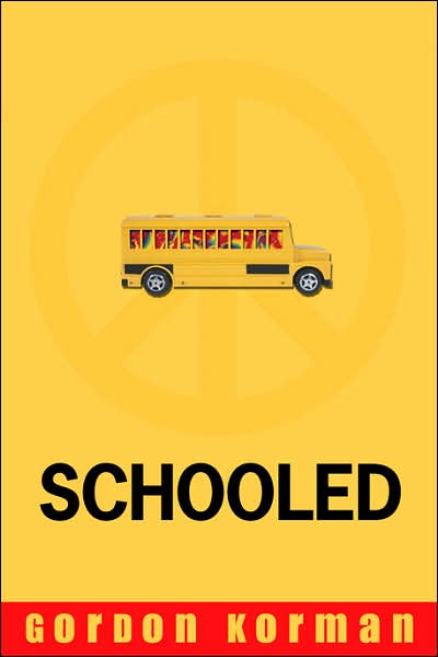 Schooled by Gordon Korman - Share Book.
