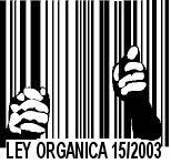 Ley Orgánica 15/2003 Las herramientas prohibidas